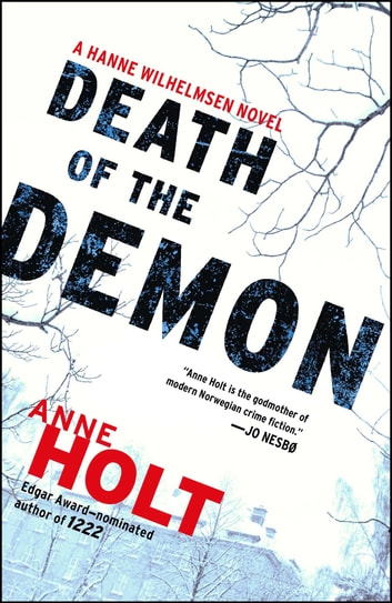 Death of the Demon - Hanne Wilhelmsen Book Three ebook by Anne Holt