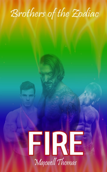 Brothers of the Zodiac: Fire (Prologue) ebook by Maxwell Thomas