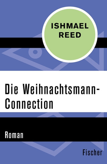 Die Weihnachtsmann-Connection - Roman ebook by Ishmael Reed