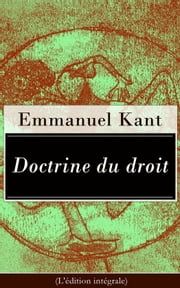 Doctrine du droit (L'édition intégrale) ebook by Kobo.Web.Store.Products.Fields.ContributorFieldViewModel