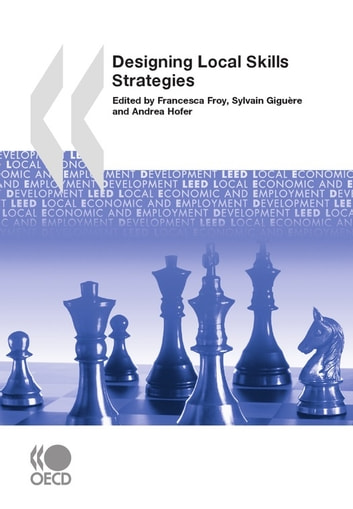 Designing Local Skills Strategies ebook by Collective