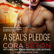 A SEAL's Pledge audiobook by Cora Seton
