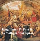 King Henry IV Part 2, with line numbers ebook by William Shakespeare