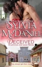 Deceived - Western Historical Romance ebook by Sylvia McDaniel