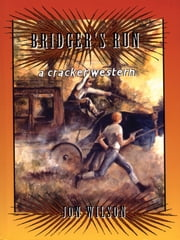 Bridger's Run ebook by Jon Wilson
