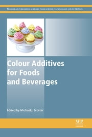 Colour Additives for Foods and Beverages ebook by Michael J. Scotter