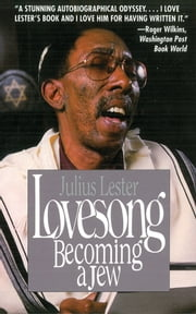 Lovesong - Becoming a Jew ebook by Julius Lester