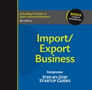 Start Your Own Import/Export Business - Your Step-By-Step Guide to Success ebook by Entrepreneur magazine,Krista Turner