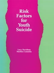 Risk Factors for Youth Suicide ebook by Lucy Davidson,Markku Linnoila