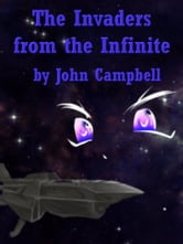 Invaders From Infinite ebook by John Campbell