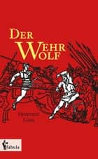 Der Wehrwolf ebook by Hermann Löns