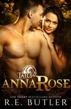 AnnaRose (Tails Book Four) ebook by