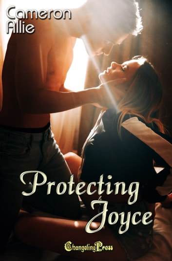 Protecting Joyce ebook by Cameron Allie