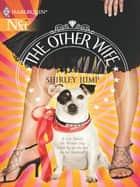 The Other Wife (Mills & Boon M&B) eBook by Shirley Jump