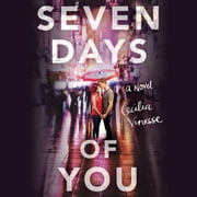 Seven Days of You audiobook by Cecilia Vinesse
