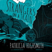 Strangers on a Train audiobook by Patricia Highsmith