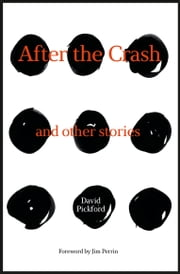 After the Crash - And other stories ebook by David Pickford,Jim Perrin