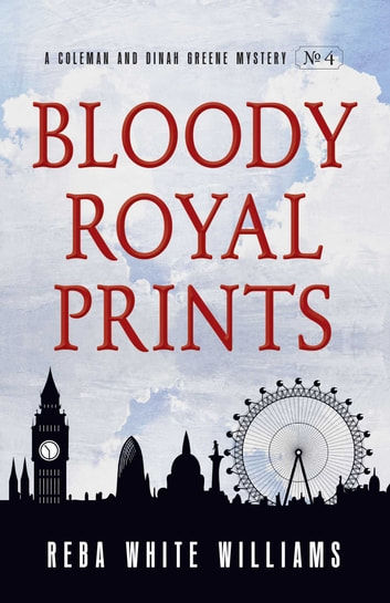 Bloody Royal Prints ebook by Reba White Williams