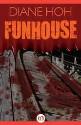 Funhouse ebook by Diane Hoh