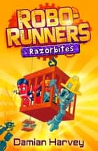 3: Razorbites ebook by Mark Oliver, Damian Harvey