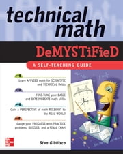 Technical Math Demystified ebook by Gibilisco, Stan
