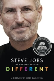 Steve Jobs: The Man Who Thought Different ebook by Karen Blumenthal