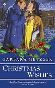 Christmas Wishes ebook by Barbara Metzger