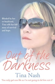 Out of the Darkness ebook by Tina Nash