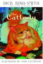 The Catlady ebook by Dick King-Smith