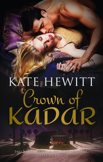 Crown Of Kadar - 2 Book Box Set ebook by Kate Hewitt