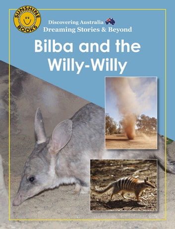 Discovering Australia Bilba And The Willy Ebook By John CarrMichael J
