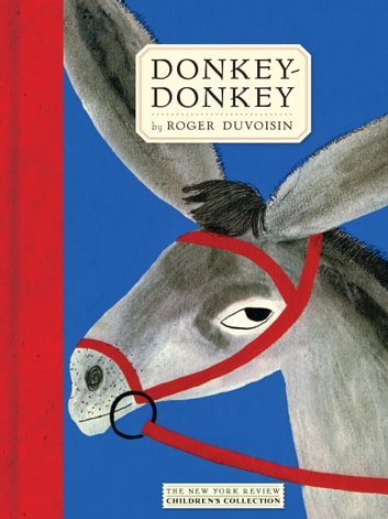 Donkey-donkey ebook by Roger Duvoisin