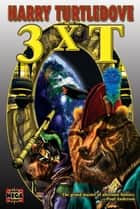 3XT ebook by Harry Turtledove