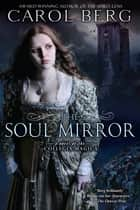 The Soul Mirror ebook by Carol Berg