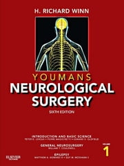 Youmans Neurological Surgery ebook by H. Richard Winn