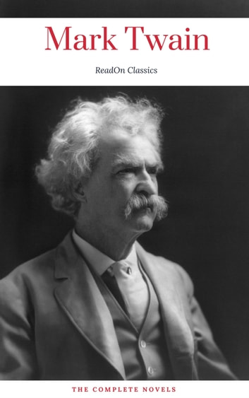 Mark Twain (ReadOn Classics) ebook by Mark Twain,ReadOn Classics