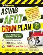 CliffsNotes ASVAB AFQT Cram Plan 2nd Edition eBook by Pat Proctor, Carolyn C. Wheater, Jane R. Burstein