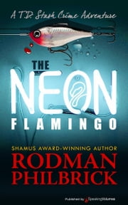 The Neon Flamingo ebook by Rodman Philbrick