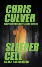 Sleeper Cell ebook by Chris Culver