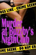 Cena con Delito: Murder at Buzzby's Night Club ebook by Claudio Valerio Gaetani