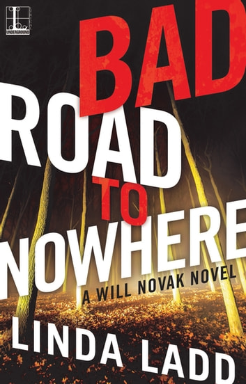 Bad Road to Nowhere ebook by Linda Ladd