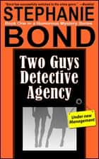 Two Guys Detective Agency ebook by