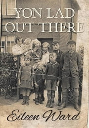 Yon Lad Out There ebook by Eileen Ward