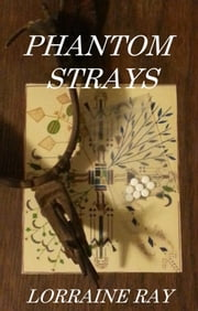 Phantom Strays ebook by Lorraine Ray