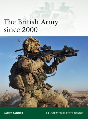 The British Army since 2000 ebook by James Tanner