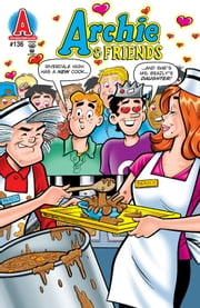 Archie & Friends #136 ebook by Fernando Ruiz,Jim Amash,Jack Morelli,Glenn Whitmore