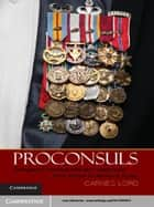 Proconsuls ebook by Carnes Lord