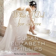 What I Did for Love audiobook by Susan Elizabeth Phillips