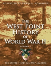 West Point History of World War II, Vol. 2 ebook by The United States Military Academy