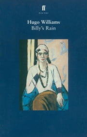 Billy's Rain ebook by Hugo Williams
